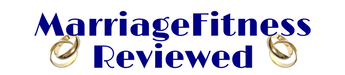 Marriage Fitness Reviewed